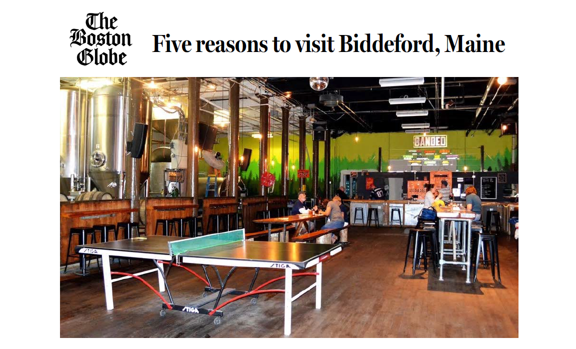Boston Globe 5 Reasons to Visit Biddeford