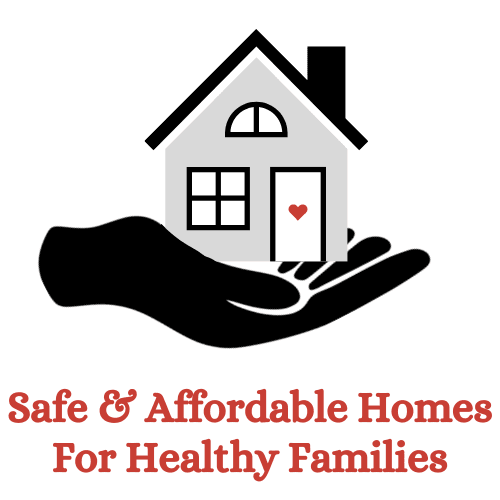 Safe & Affordable Homes for Healthy Families
